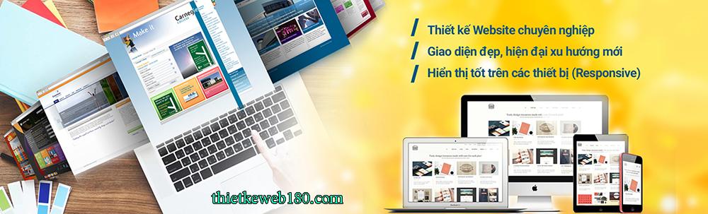 Dịch vụ thiết kế 180 – Địa chỉ làm web cho mọi khách hàng