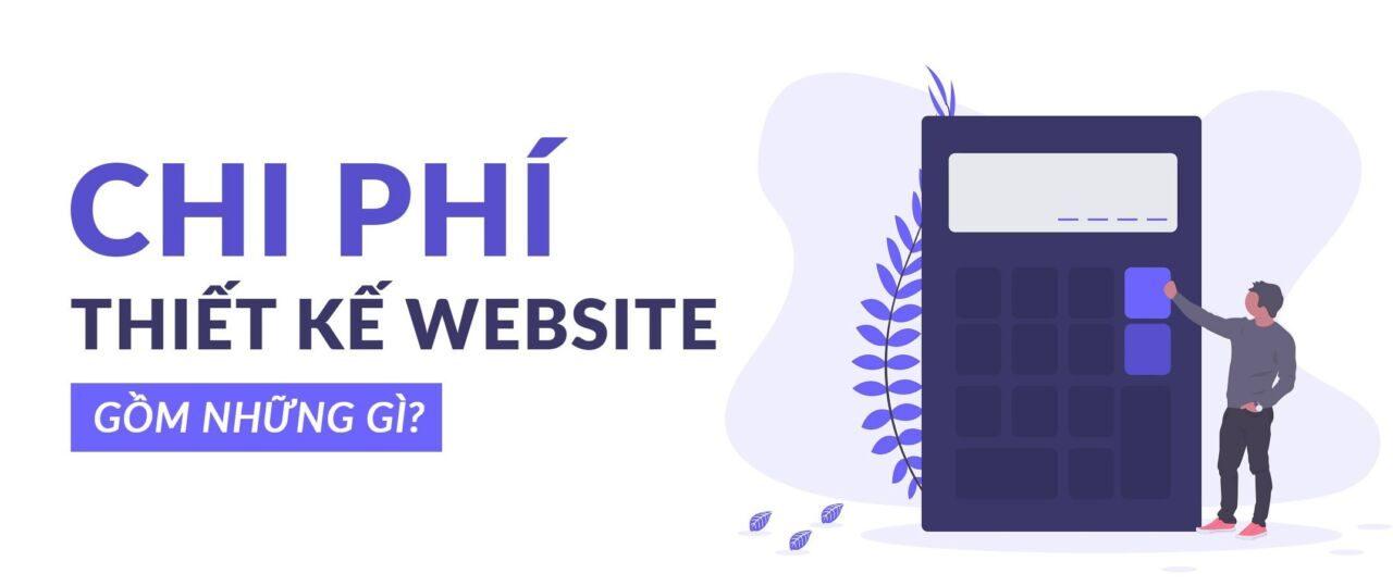 chi phí thiết kế 1 trang web là bao nhiêu?