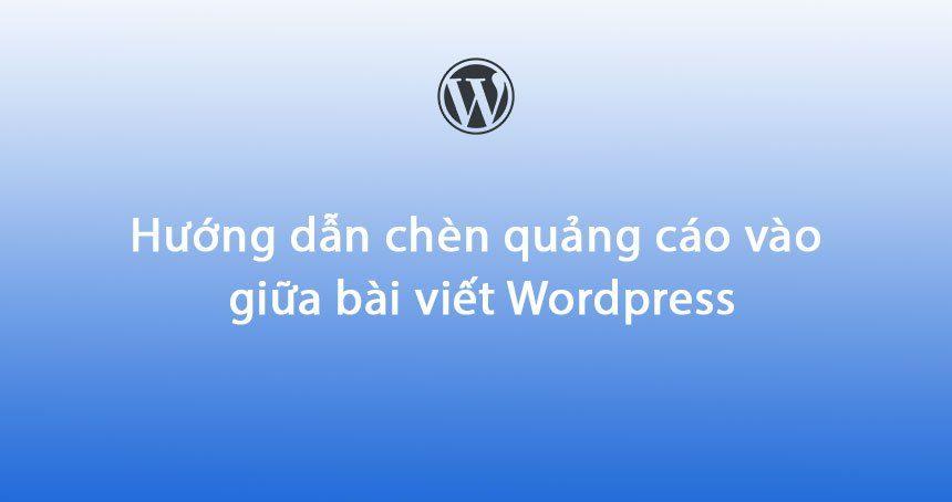 Đặt quảng cáo trên wordpress